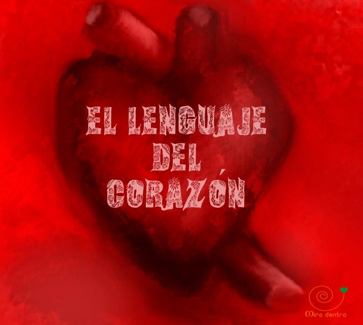 el lenguaje del corazón